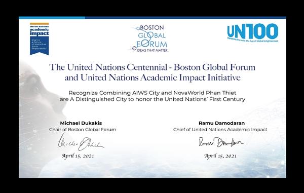 NovaWorld Phan Thiet được công nhận là Thành phố tiêu biểu tôn vinh 100 năm Liên hợp quốc vào ngày 15.4.2021. Sự kết hợp giữa NovaWorld Phan Thiet và Thành phố Xã Hội Trí Tuệ Nhân Tạo (AIWS City) đã được công nhận là thành phố tiêu biểu tôn vinh 100 năm Liên Hợp Quốc bởi Diễn đàn toàn cầu Boston và Phân viện Tác động Học thuật của Liên hợp quốc. Đây cũng là cơ hội để Novaland trở thành thương hiệu toàn cầu ngày 15.4.2021 vừa qua.