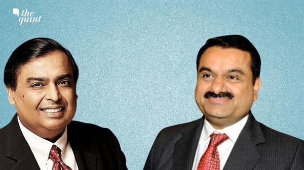 Bảng xếp hạng tài sản hiện tại đã nâng Ambani và Adani lên hàng doanh nhân giàu nhất châu Á. Ảnh: The Quint.
